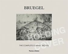 BRUEGEL THE COMPLETE GRAPHIC WORKS
