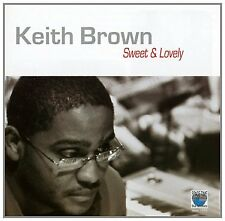 Keith Brown - Sweet and Lovely [CD]