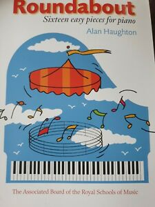 Roundabout for Piano - ABRSM - sixteen easy pieces - Alan Haughton