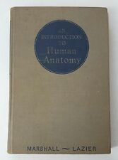 An Introduction To Human Anatomy by Marshall, Lazier _ 1946 Saunders _ book