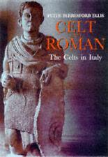 Celt and Roman: the Celts in Italy (Celtic Interest), Berresford Ellis, Peter, E
