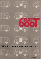 FIAT 600 T 600T Betriebsanleitung 1968 Bedienungsanleitung Handbuch  Bordbuch BA