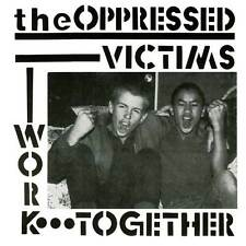 Oppressed, The – Victims / Work Together 7