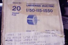 20 UNIVERSAL MOTOR 1/50  115V  1550RPM