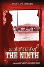 Until the End of The by Beth Mary Bollinger (2006, Paperback)