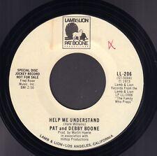 "PAT & DEBBY BOONE - Help Me Understand (RARE 1973 PROMO ONLY US VINYL SINGLE 7"")"