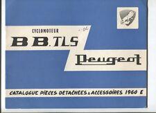 PEUGEOT : catalogue piéces détachées BB-TLS  1960
