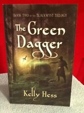 The Green Dagger Kelly Hess Book Two of the Blackmyst Trilogy