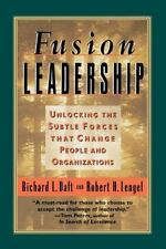 Fusion Leadership : Unlocking the Subtle Forces That Change People and...