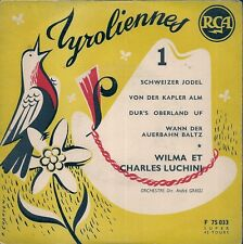 EP 4 TITRES FOLKLORE--WILMA ET CHARLES LUCHINI--TYROLIENNES VOL 1