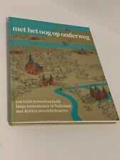 Met Het Oog Op Onderweg Een Tocht In Woord En Beeld Langs Monumentum  Nederland