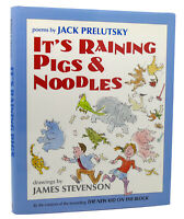 Jack Prelutsky IT'S RAINING PIGS & NOODLES  1st Edition 1st Printing