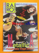 rivista RARO 71/1996 Metallica Ivano Fossati Troggs Zelinotti Paul Anka * No cd