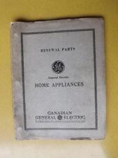 RENEWAL PARTS CATALOG GENERAL ELECRIC HOME APPLIANCES 1936 FRIDGE STOVE WASHER