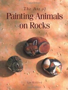 The Art of Painting Animals on Rocks by Wellford, Lin Paperback Book The Fast