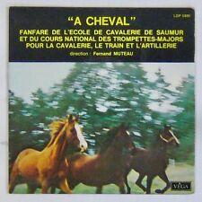 Fanfare de l'Ecole de Cavalerie de Saumur 45 tours