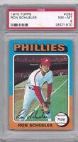 1975 Topps baseball card #292 Ron Schueler, Philadelphia Phillies PSA 8 NMMT