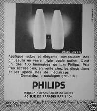 PUBLICITÉ 1964 PHILIPS DIVES APPLIQUE OPALE SATINÉ BRAS EN TECK - ADVERTISING