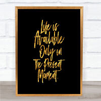 Life Is Available Quote Print Black & Gold Wall Art Picture