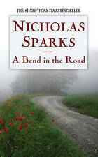 A Bend in the Road by Nicholas Sparks (Hardback, 2013)