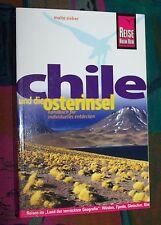 CHILE und die Osterinsel - Santiago Atacama Anden Feuerland ... # REISE KNOW HOW