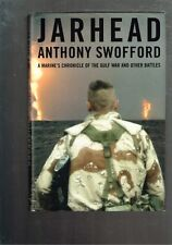 Jarhead: A Marine's Chronicle Gulf War Other Battles Anthony Swofford (Hardback)