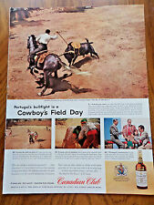 1957 Canadian Club Whiskey Ad Portugal's Bullfight is Cowboy's Field Day