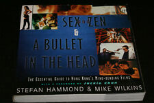 SEX AND ZEN A BULLET IN HEAD ESSENTIAL GUIDE TO HONG KONGS By Mike Wilkins VG++
