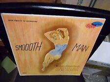 Bobby Christian Smooth Man LP Stepheny Records VG+ [Cheesecake Jazz]