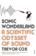 Sonic Wonderland: A Scientific Odyssey of Sound by Cox, Trevor | Paperback Book