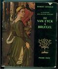GENAILLE ROBERT DE VAN EYCK A BRUEGEL PIERRE TISNE' 1954 PEINTURE PAYS BAS