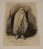 1876 magazine engraving ~ MOORISH WOMAN OF ALGIERS