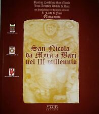 SAN NICOLA DA MYRA A BARI NEL III MILLENNIO catalogo mostra  2000 Mario Adda
