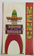 Restaurant Menu For  South Of The Border  1970's