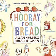 Hooray for Bread by Allan Ahlberg (Paperback, 2014)