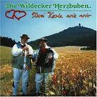 Wildecker Herzbuben Zwei Kerle wie wir (1991) [CD]