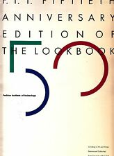 F.I.T. 50th Anniversary Edition of the Lookbook Fashion Institute of Technology