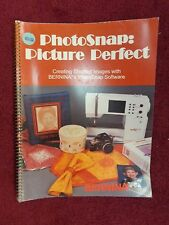 Bernina Photo Snap Picture Perfect Instructional Book Manual Guide