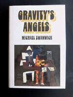 Gravitys Angels Arkham House HC/DJ First Edition Michael Swanwick