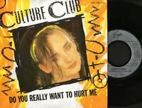 "CULTURE CLUB do you really want to hurt me 7"" PS EX/EX german"