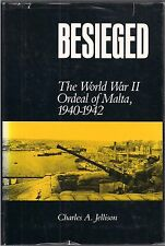 Besieged (Malta 1940-1942) by Charles A. Jellison