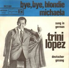 "TRINI LOPEZ - Bye, Bye, Blondie (1963 VINYL SINGLE 7"" DUTCH PS/SUNG IN GERMAN)"