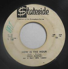 John Rowles 45rpm Stateside MU1000 Now Is The Hour/If I Only Had Time Soul