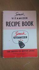 SEMAK VITAMIZER RECIPE BOOK c1950-60s