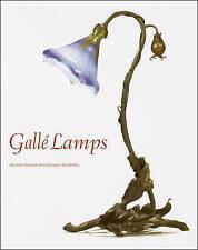 Gallé Lamps, Georges de Bartha, Alastair Duncan, Very Good, Hardcover