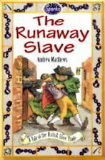 The Runaway Slave: A Tale of the British Slave Trade (Sparks), Remphry, Martin,