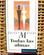 Todas las almas/ Javier Marías/ 1996/ Círculo de Lectores