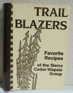 """TRAIL BLAZERS""  Cedar Rapids, Iowa Cookbook Cookbooks"