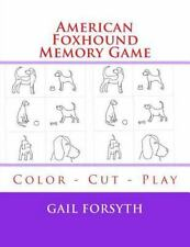 American Foxhound Memory Game : Color - Cut - Play by Gail Forsyth (2015,.