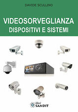 VIDEOSORVEGLIANZA DISPOSITIVI E SISTEMI controllo remoto via internet